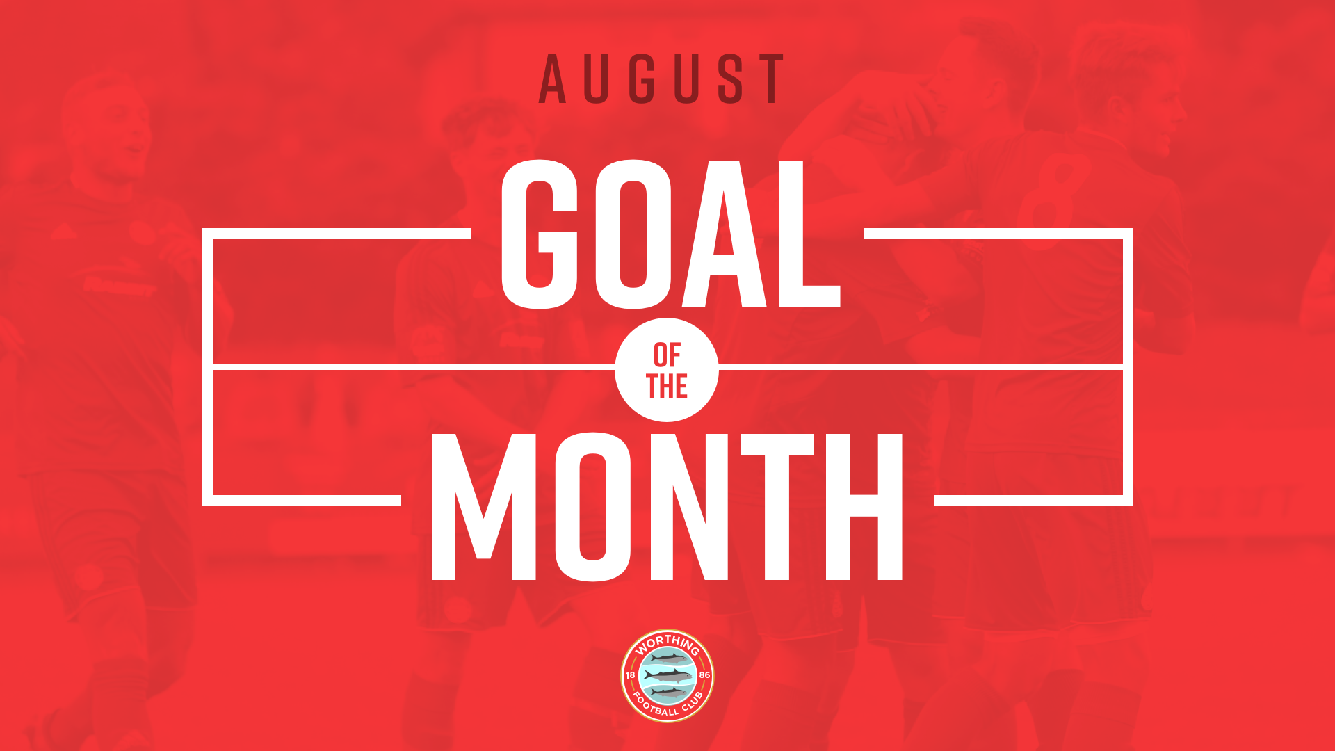 Read the full article - Goal Of The Month – August