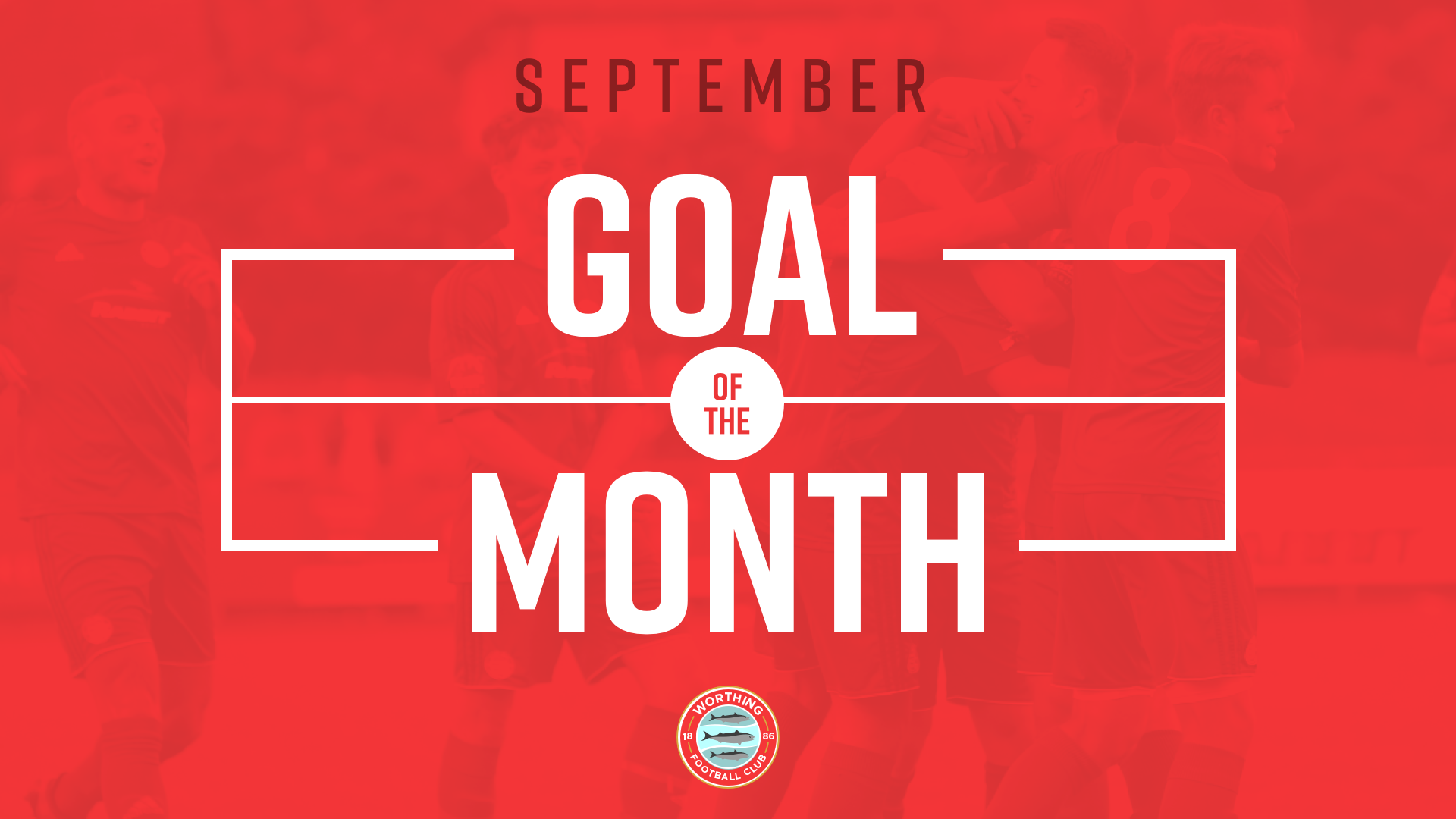 Read the full article - Goal Of The Month – September