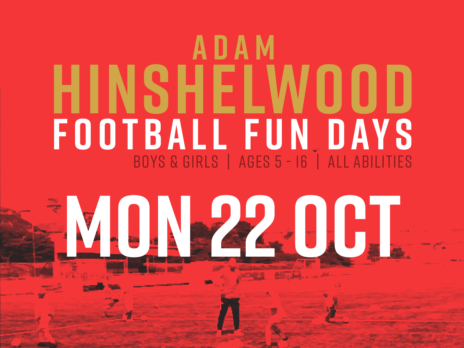 Read the full article - Adam Hinshelwood Football Funday – 22nd Oct | BOOK NOW